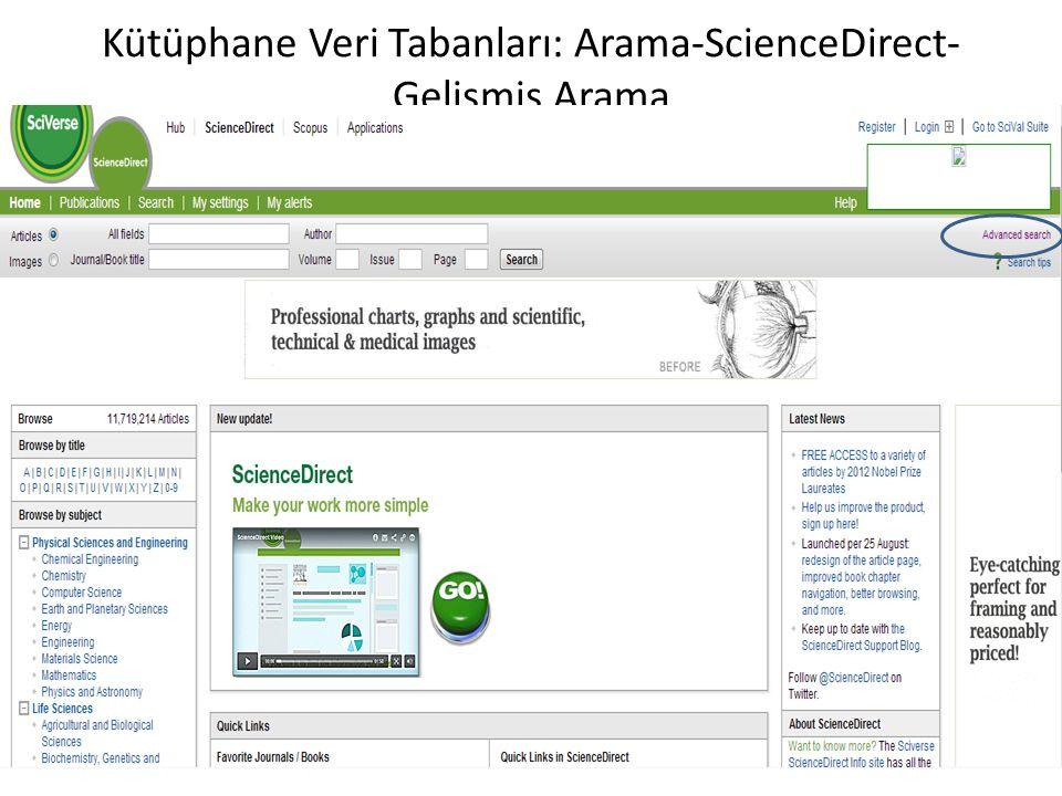 Kütüphane Veri Tabanları: Arama-ScienceDirect- Gelişmiş Arama