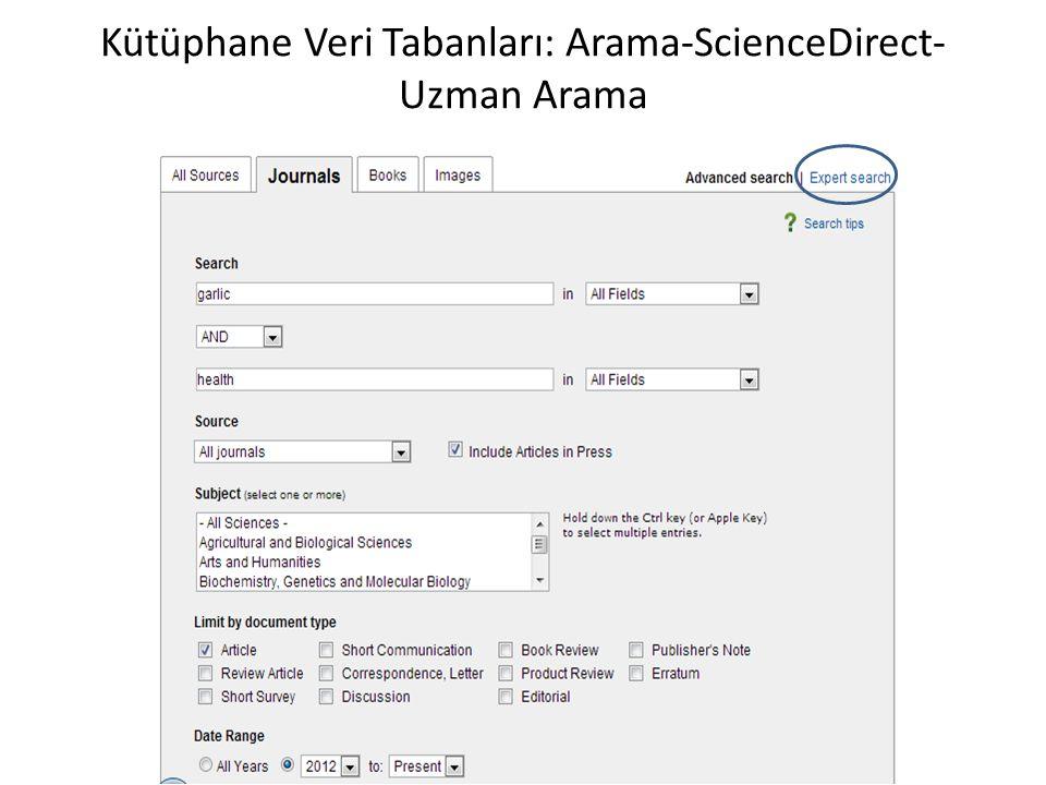 Kütüphane Veri Tabanları: Arama-ScienceDirect- Uzman Arama