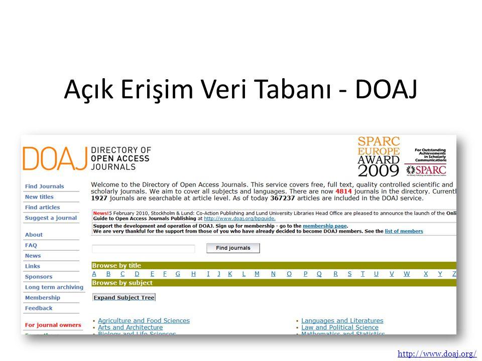 Açık Erişim Veri Tabanı - DOAJ http://www.doaj.org/