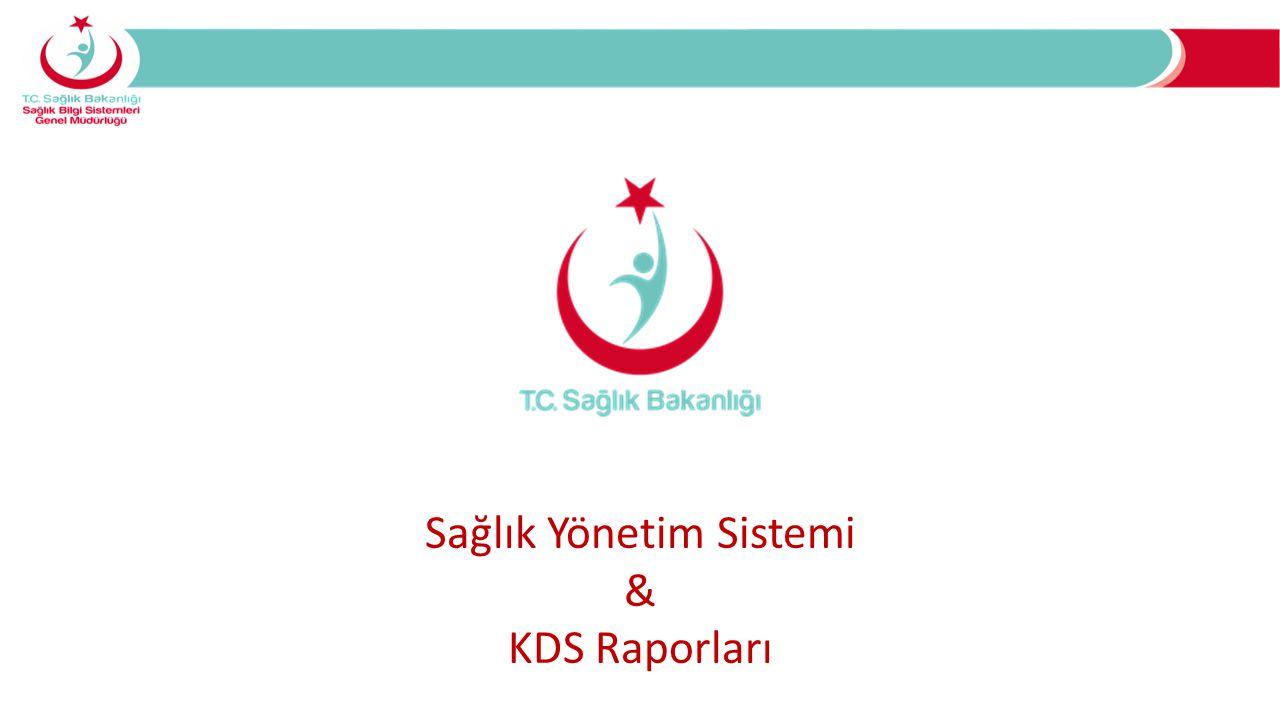 Sağlık Yönetim Sistemi & KDS Raporları