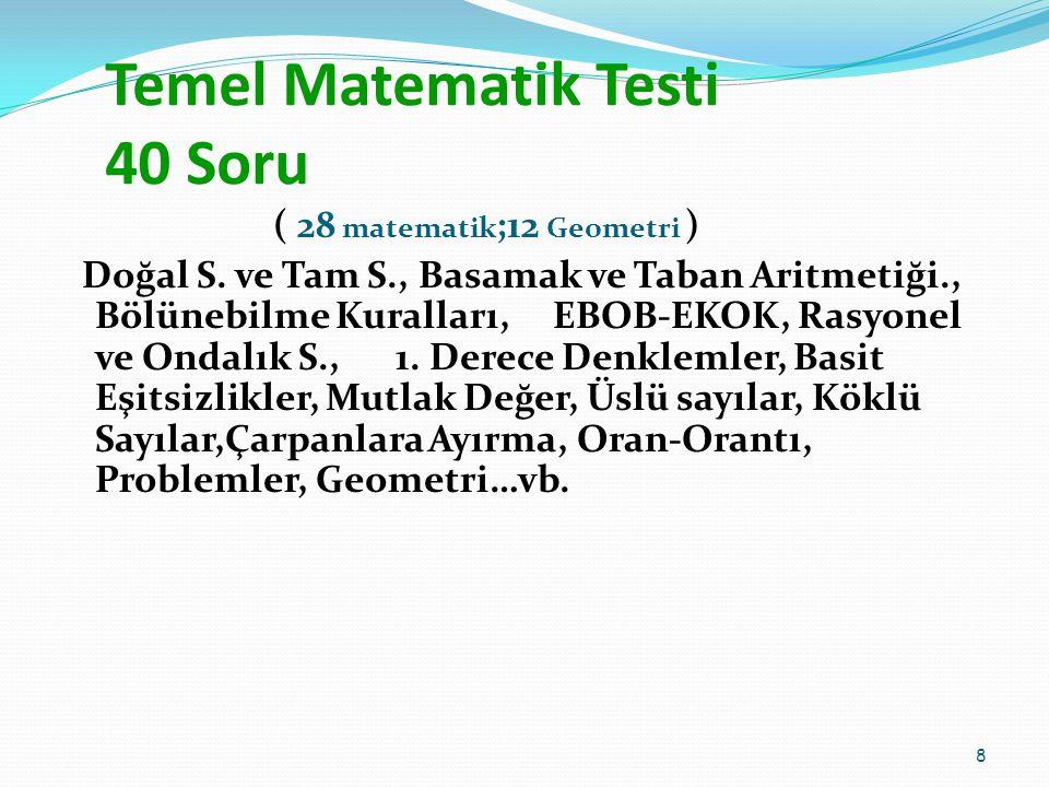 YGS DE HANGİ TESTTEN KAÇ SORU ÇIKACAK.Türkçe Temel Mat.
