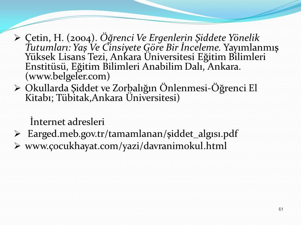61  Çetin, H. (2004).