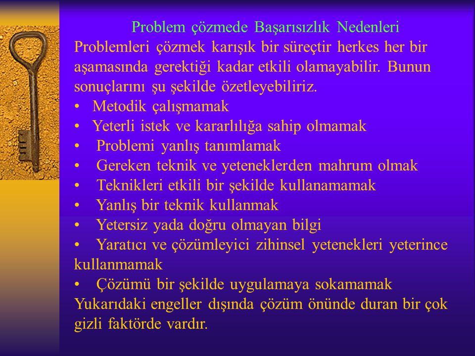 Altıncı basamak; Problem-çözüm sürecinin uygulanmasıdır. Tüm problem çevresinin analizi, problem-çözüm sürecinin uygulanabilmesi için, problemi çözen