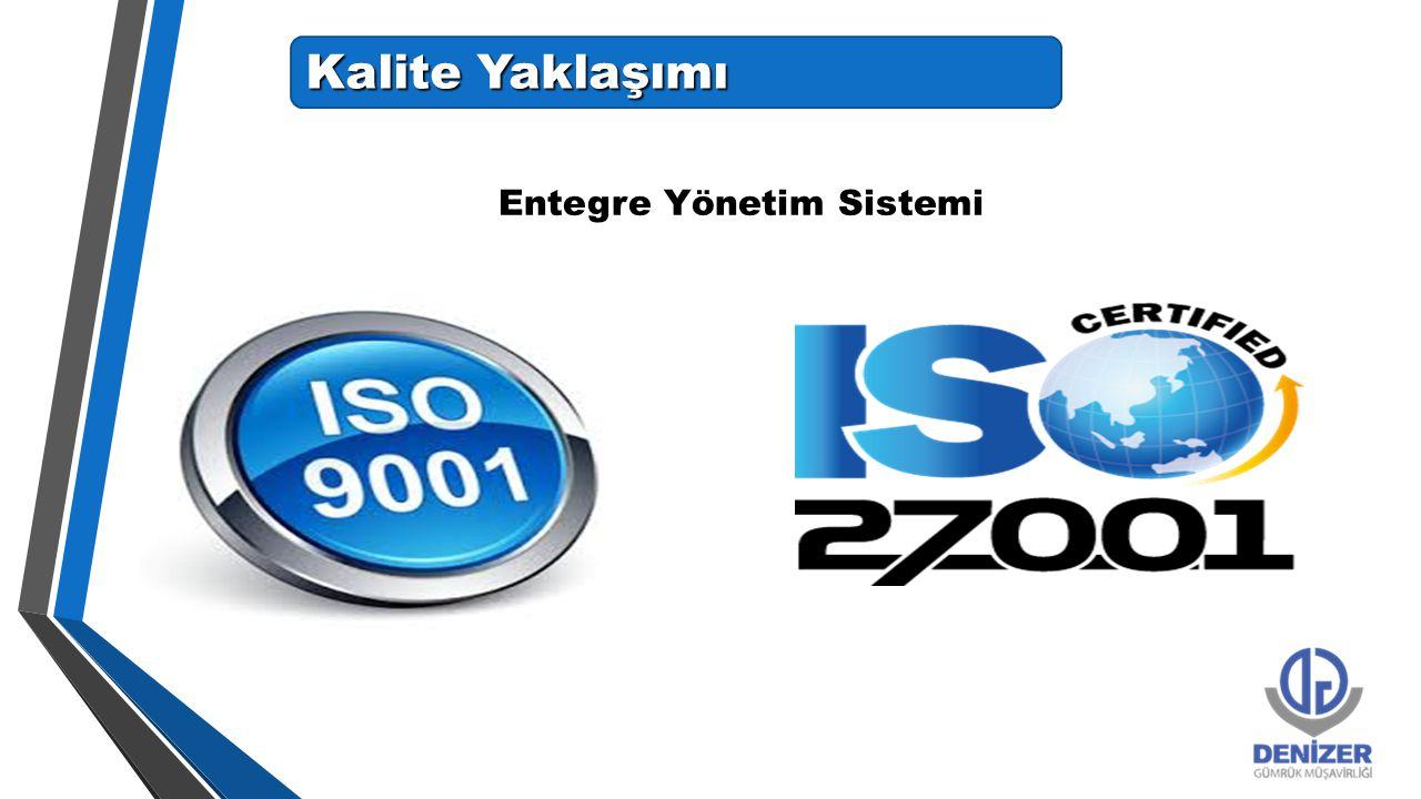 Kalite Yaklaşımı Entegre Yönetim Sistemi