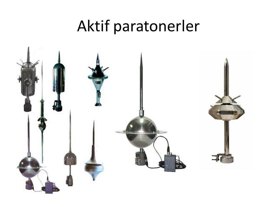Radyoaktif Paratonerler: Radyoaktif paratonerlerde radyoaktif kaynak kullanıldığından günümüzde yeni tesislerde kullanılmamaktadır.