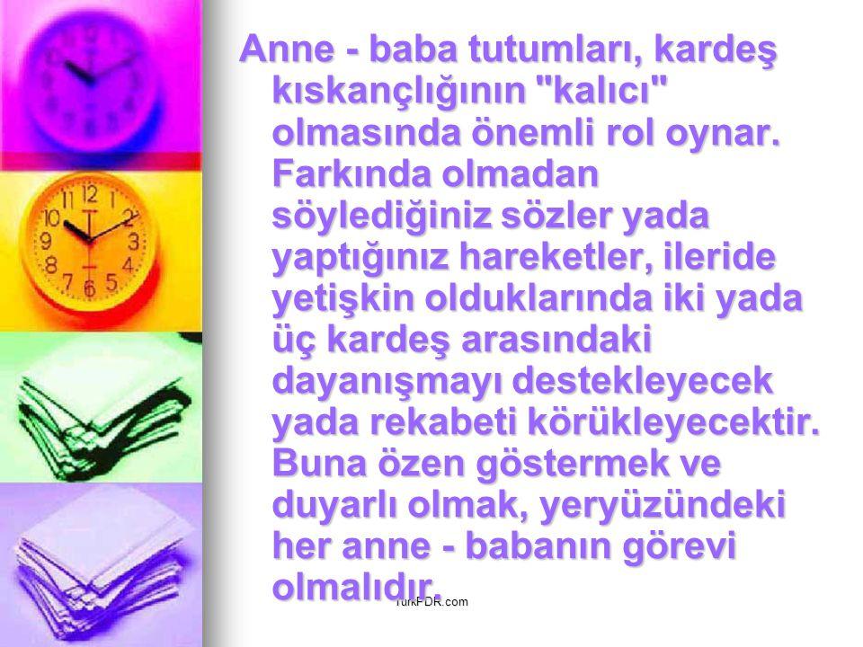 TurkPDR.com Anne - baba tutumları, kardeş kıskançlığının