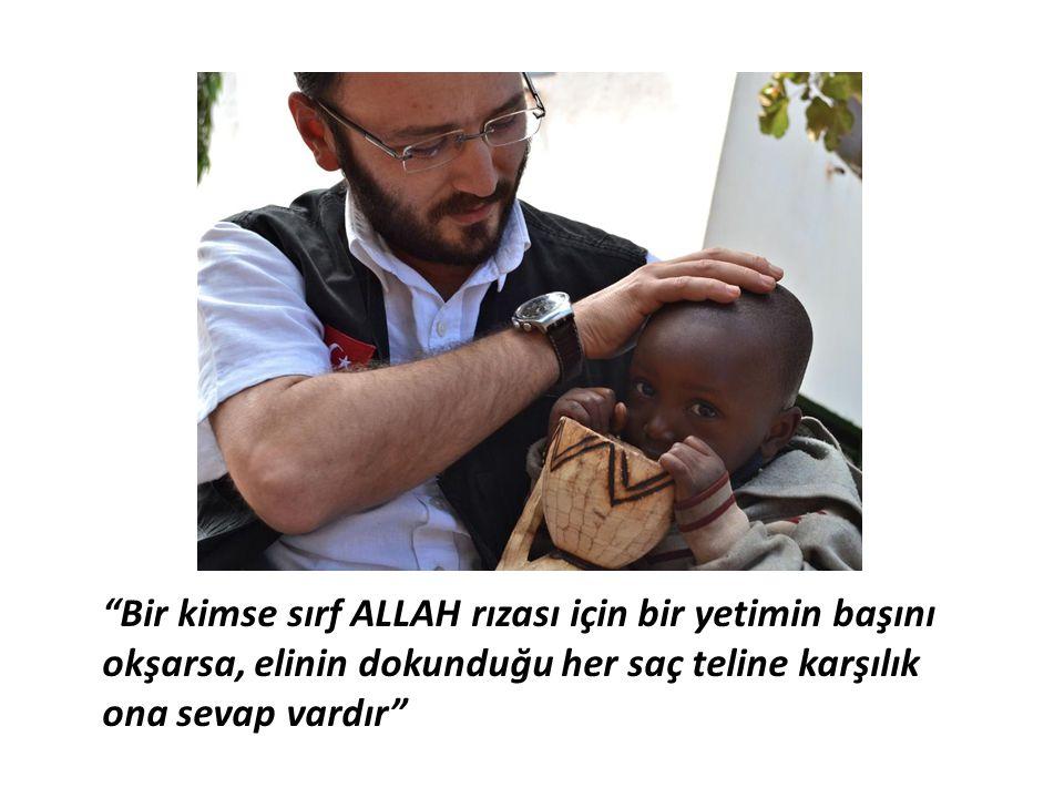 """""""Bir kimse sırf ALLAH rızası için bir yetimin başını okşarsa, elinin dokunduğu her saç teline karşılık ona sevap vardır"""""""