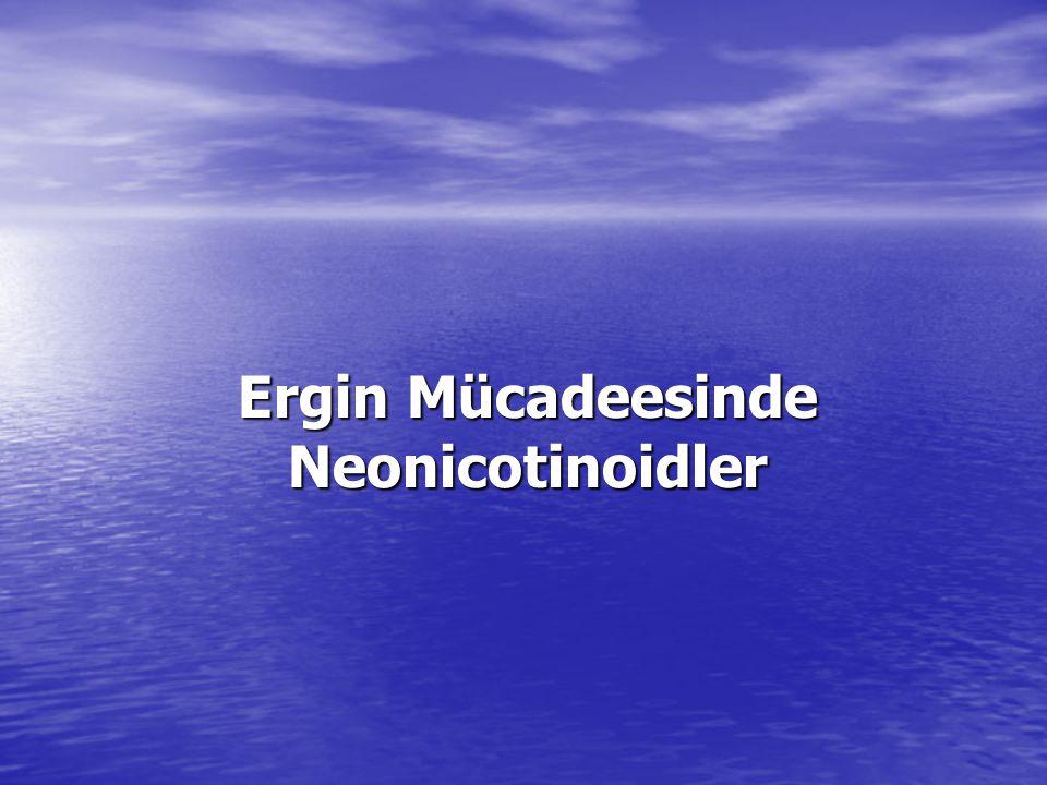 Ergin Mücadeesinde Neonicotinoidler