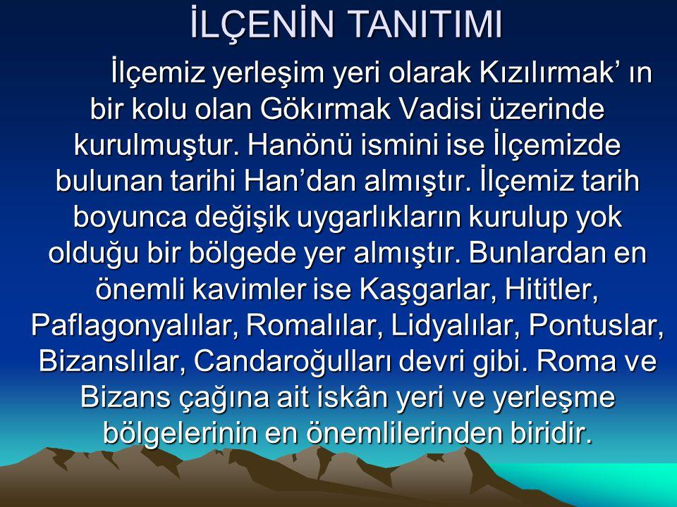 30 Aralık 1988 tarihinde Kastamonu İli Taşköprü İlçesi Gökçeağaç Bucağı'na bağlı Hanönü Köyünde Hanönü ismiyle Belediye kurulması 1580 sayılı Kanun' un 7469 sayılı Kanun' la değişik 7'nci maddesi gereğince uygun görülmüştür.