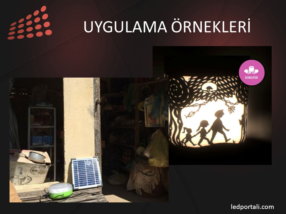 UYGULAMA ÖRNEKLERİ ledportali.com