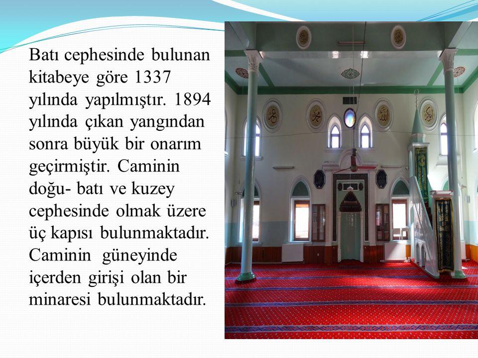 Batı cephesinde bulunan kitabeye göre 1337 yılında yapılmıştır. 1894 yılında çıkan yangından sonra büyük bir onarım geçirmiştir. Caminin doğu- batı ve