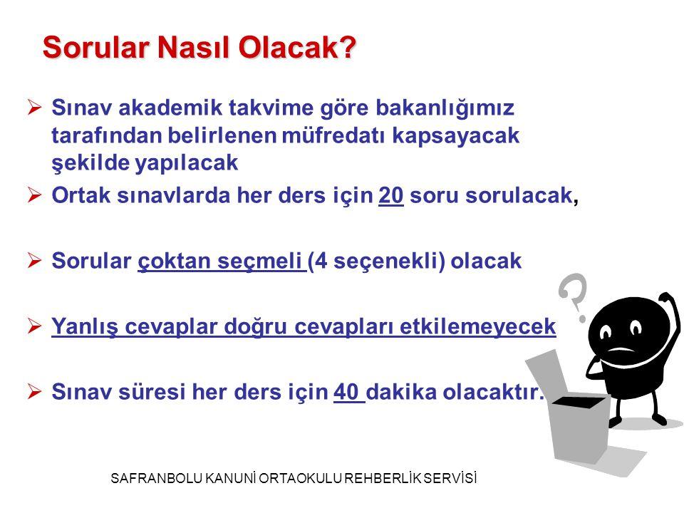 SINAV TARİHLERİ SAFRANBOLU KANUNİ ORTAOKULU REHBERLİK SERVİSİ ORTAK SINAVLAR 2.