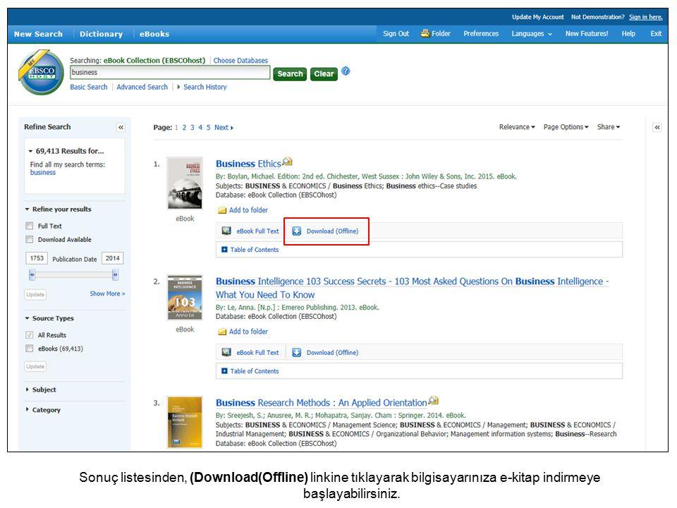 Sonuç listesinden, (Download(Offline) linkine tıklayarak bilgisayarınıza e-kitap indirmeye başlayabilirsiniz.
