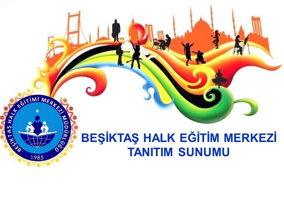 KURUMUMUZUN TARİHÇESİ Beşiktaş Halk Eğitim Merkezi, 1985 yılında Kılıç Ali Paşa İlköğretim Okulu'nun bir bölümünde hizmet vermeye başlamıştır.