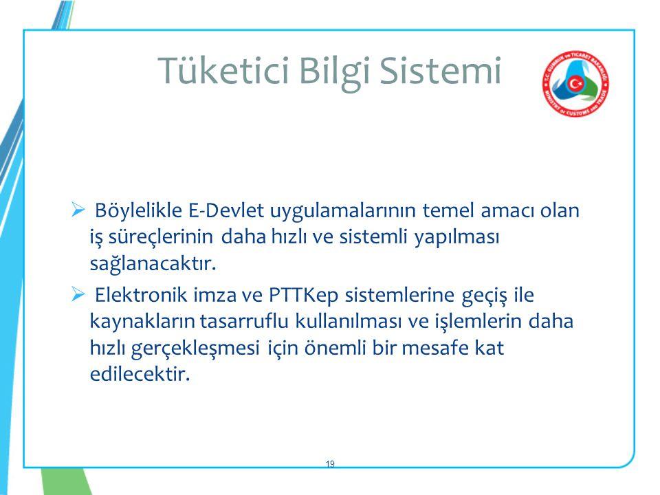  Böylelikle E-Devlet uygulamalarının temel amacı olan iş süreçlerinin daha hızlı ve sistemli yapılması sağlanacaktır.  Elektronik imza ve PTTKep sis
