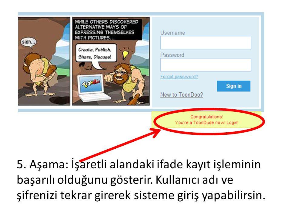 5. Aşama: İşaretli alandaki ifade kayıt işleminin başarılı olduğunu gösterir. Kullanıcı adı ve şifrenizi tekrar girerek sisteme giriş yapabilirsin.
