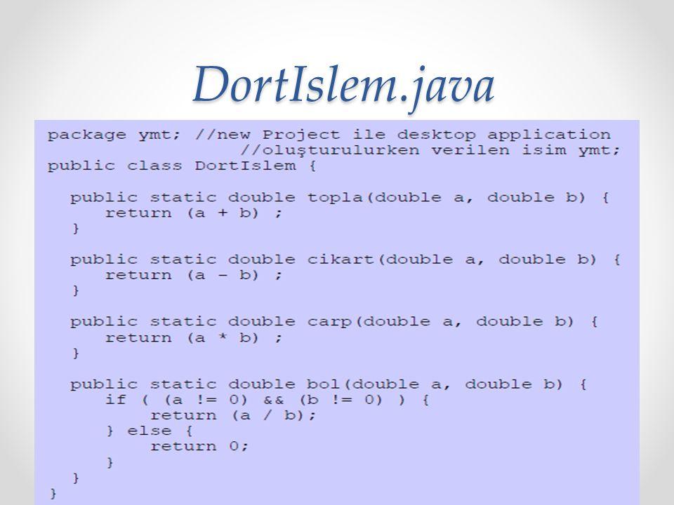 DortIslem.java DortIslem.java