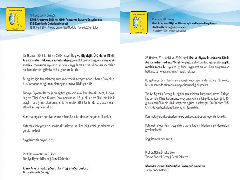 - 17 Ocak 2014; 7 Şubat 2014; 26 Mart 2014- 'Biyobankalar Yönetmelik Tasla ğ ı Çalıştayı' hazırlık toplantıları