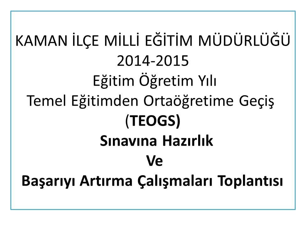 2013/2014 TEOG SINAVI 2.DÖNEM KIRŞEHİR VE İLÇELERİ ORTALAMALARI S.N.