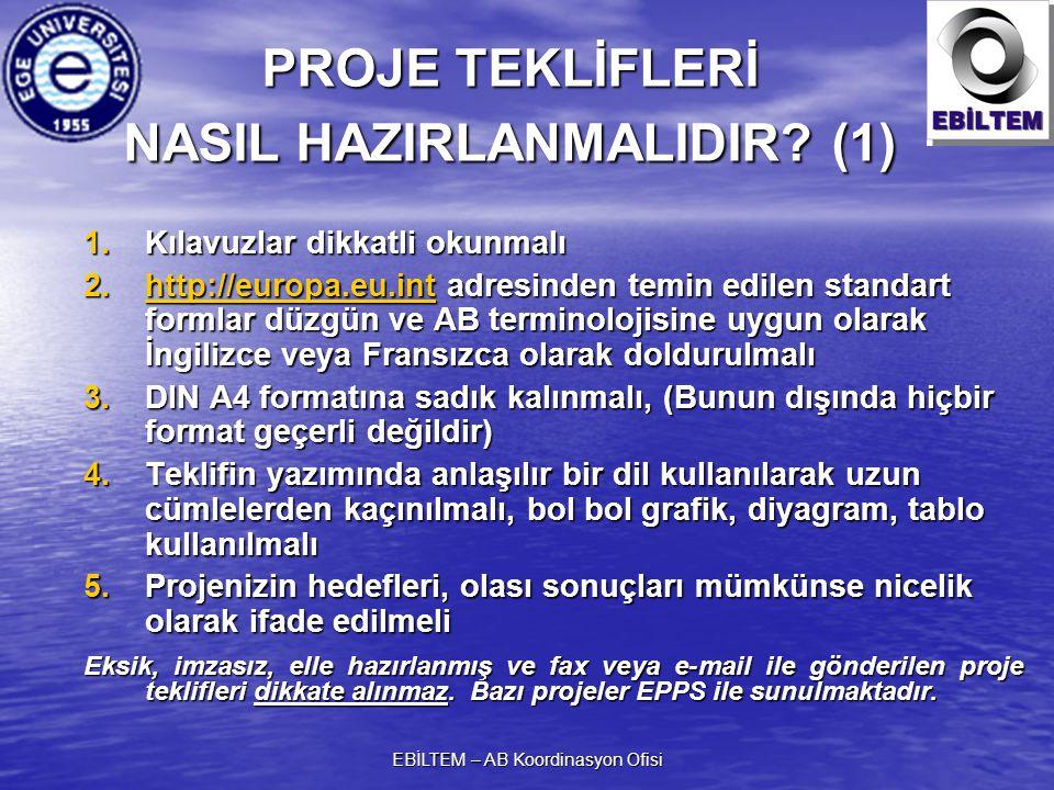 EBİLTEM – AB Koordinasyon Ofisi PROJE TEKLİFLERİ NASIL HAZIRLANMALIDIR.