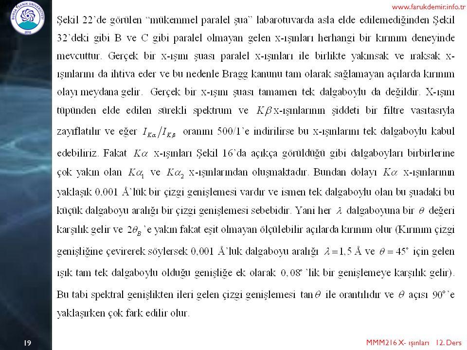 19 MMM216 X- ışınları 12. Ders www.farukdemir.info.tr