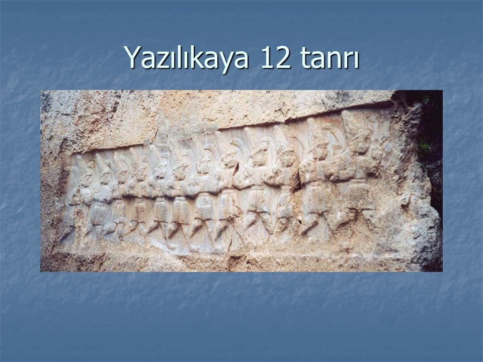 Yazılıkaya 12 tanrı