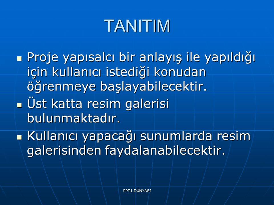 PPT1 DÜNYASI TANITIM