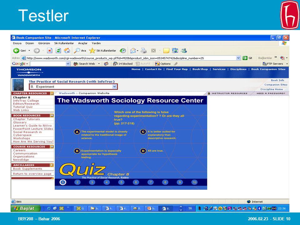 2006.02.23 - SLIDE 10BBY208 – Bahar 2006 Testler