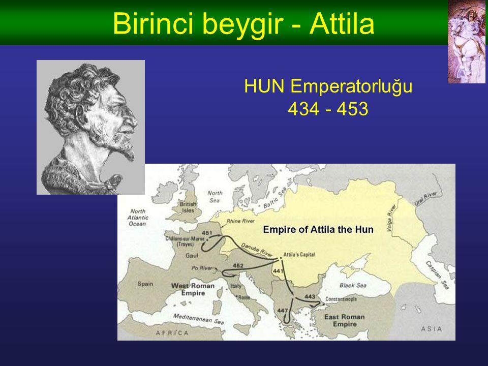Birinci beygir - Attila HUN Emperatorluğu 434 - 453