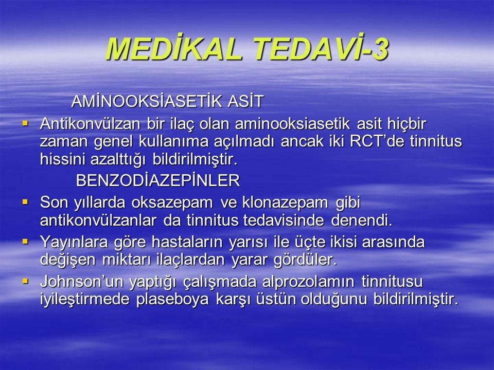 MEDİKAL TEDAVİ-3 AMİNOOKSİASETİK ASİT AMİNOOKSİASETİK ASİT  Antikonvülzan bir ilaç olan aminooksiasetik asit hiçbir zaman genel kullanıma açılmadı an