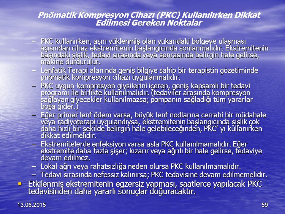 13.06.201559 Pnömatik Kompresyon Cihazı (PKC) Kullanılırken Dikkat Edilmesi Gereken Noktalar –PKC kullanırken, aşırı yüklenmiş olan yukarıdaki bölgeye