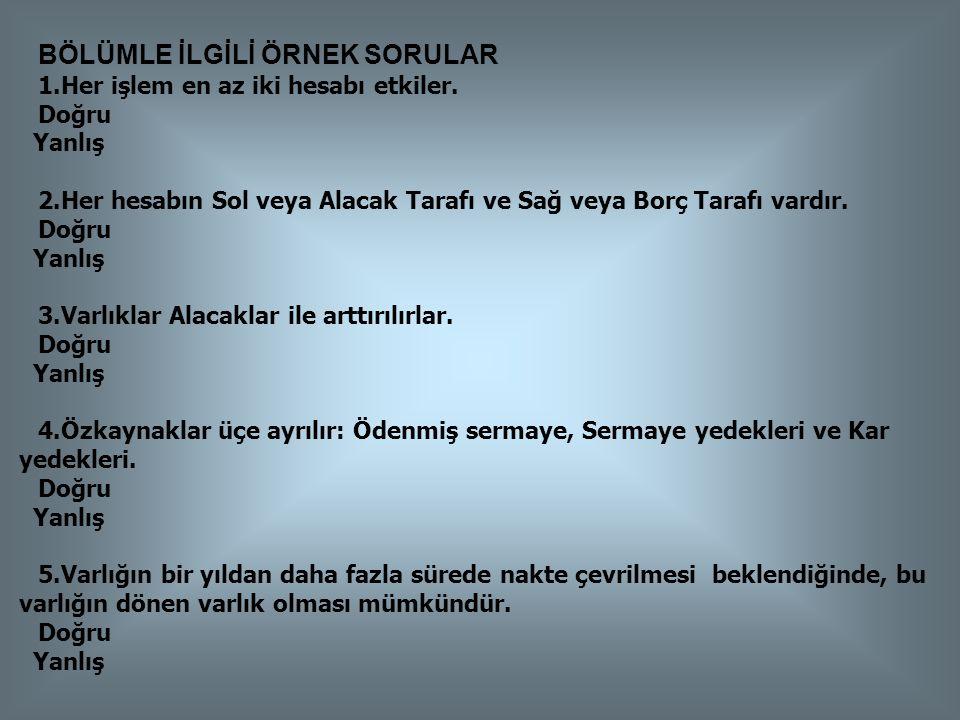Maliye Bakanlığı Tarafından Yayınlanan Tekdüzen Hesap Planı TÜRKİYE MUHASEBE STANDARTLARI -1 (TMS-1)' E BAKINIZ