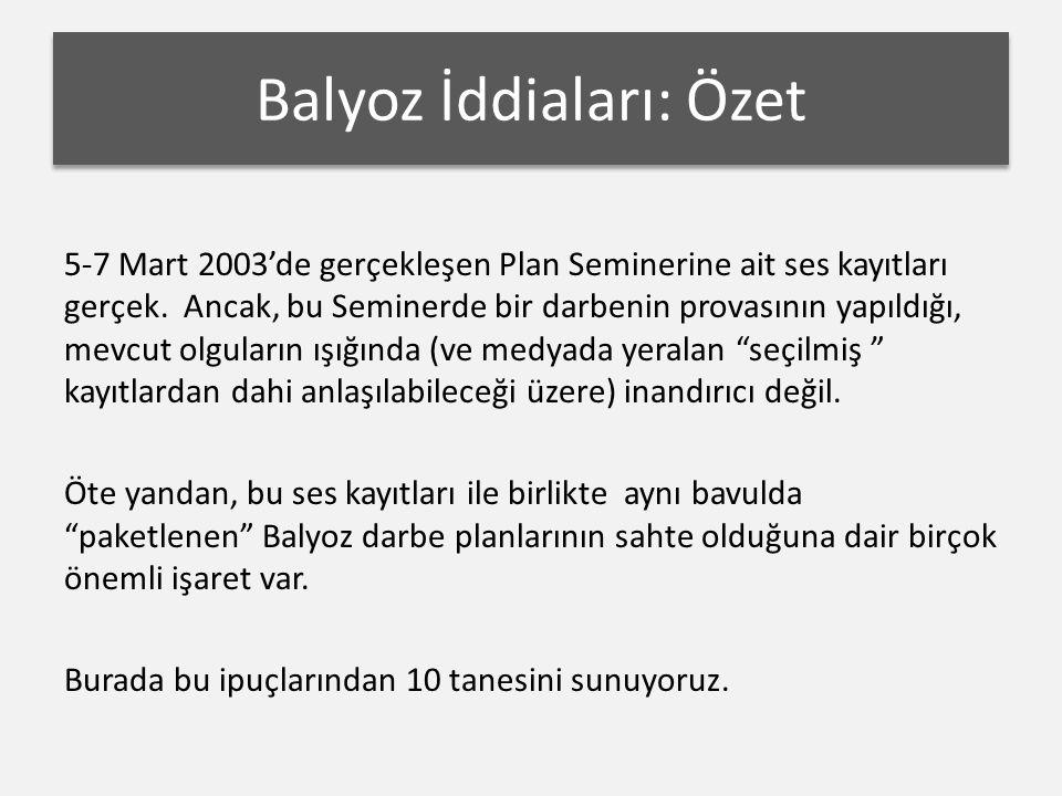 5-7 Mart 2003'de gerçekleşen Plan Seminerine ait ses kayıtları gerçek.