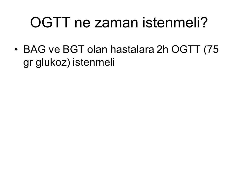 DM Tanı Testleri A1C BAG 2h OGTT (75 gr Glukoz)