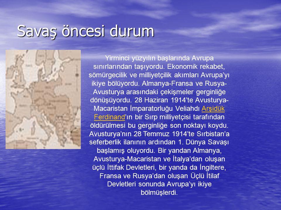 Savaş öncesi durum Yirminci yüzyılın başlarında Avrupa sınırlarından taşıyordu. Ekonomik rekabet, sömürgecilik ve milliyetçilik akımları Avrupa'yı iki