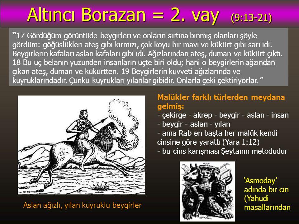 Altıncı Borazan = 2.