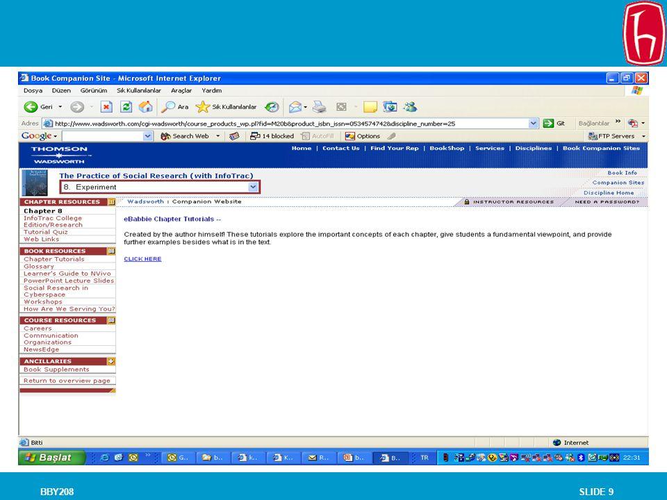 SLIDE 10BBY208 Bölüm özetleri: http://www.ebabbie.com/resource/practice/practice.html