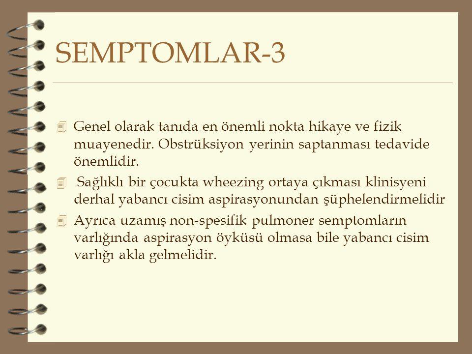 SEMPTOMLAR-3 4 Genel olarak tanıda en önemli nokta hikaye ve fizik muayenedir. Obstrüksiyon yerinin saptanması tedavide önemlidir. 4 Sağlıklı bir çocu