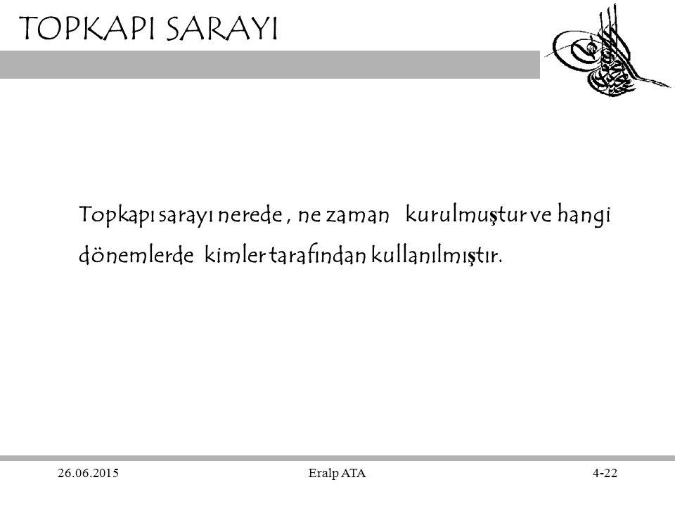 26.06.2015Eralp ATA15-22 TOPKAPI SARAYI