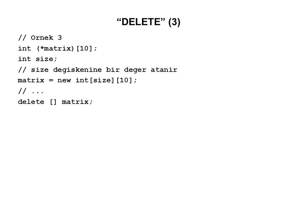 İŞARETÇİ ELEMANLI SINIFLAR - 1 new ve delete operatörlerini bir sınıfın eleman fonksiyonları içinde kullanabilirsiniz.