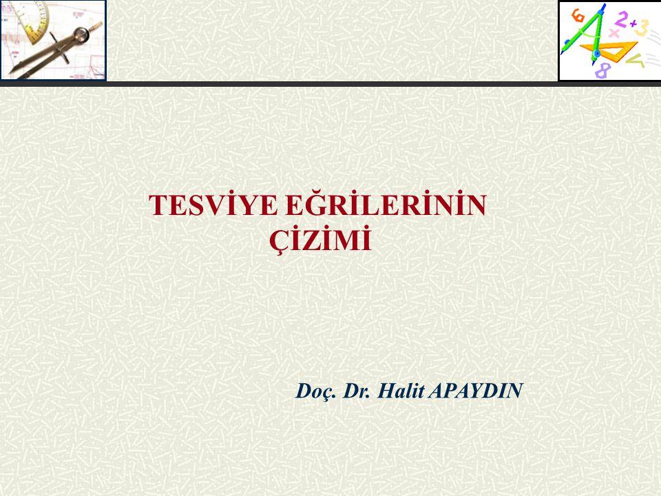 Doç. Dr. Halit APAYDIN TESVİYE EĞRİLERİNİN ÇİZİMİ