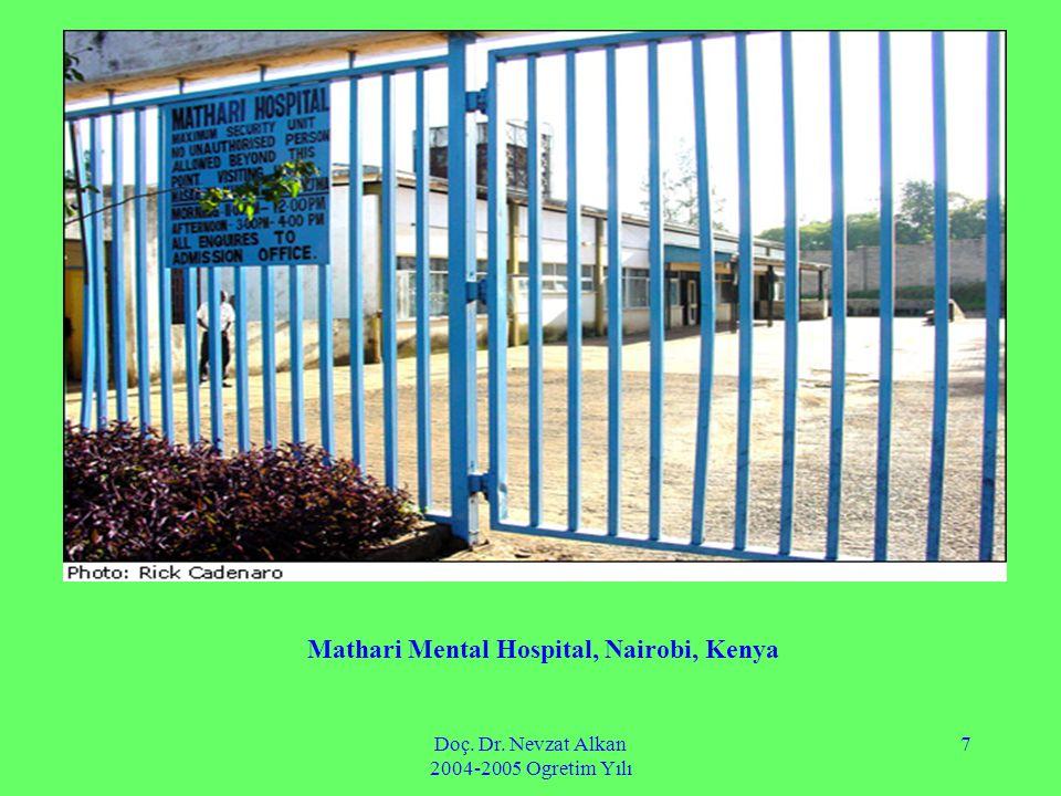 Doç. Dr. Nevzat Alkan 2004-2005 Ogretim Yılı 7 Mathari Mental Hospital, Nairobi, Kenya