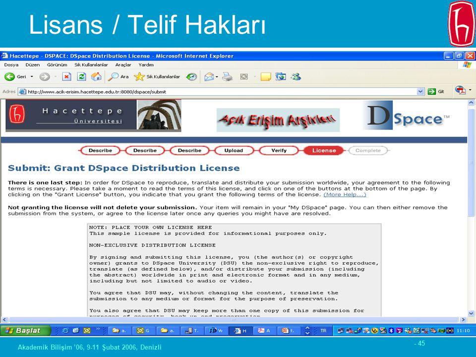 - 45 Akademik Bilişim '06, 9-11 Şubat 2006, Denizli Lisans / Telif Hakları