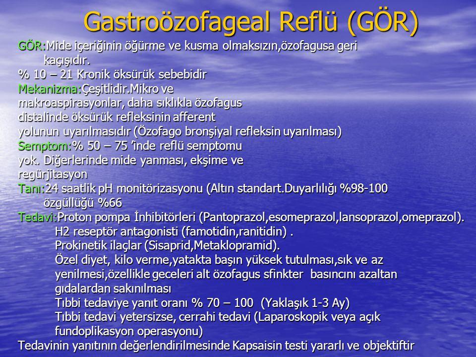 Gastroözofageal Reflü (GÖR) Gastroözofageal Reflü (GÖR) GÖR:Mide içeriğinin öğürme ve kusma olmaksızın,özofagusa geri kaçışıdır.