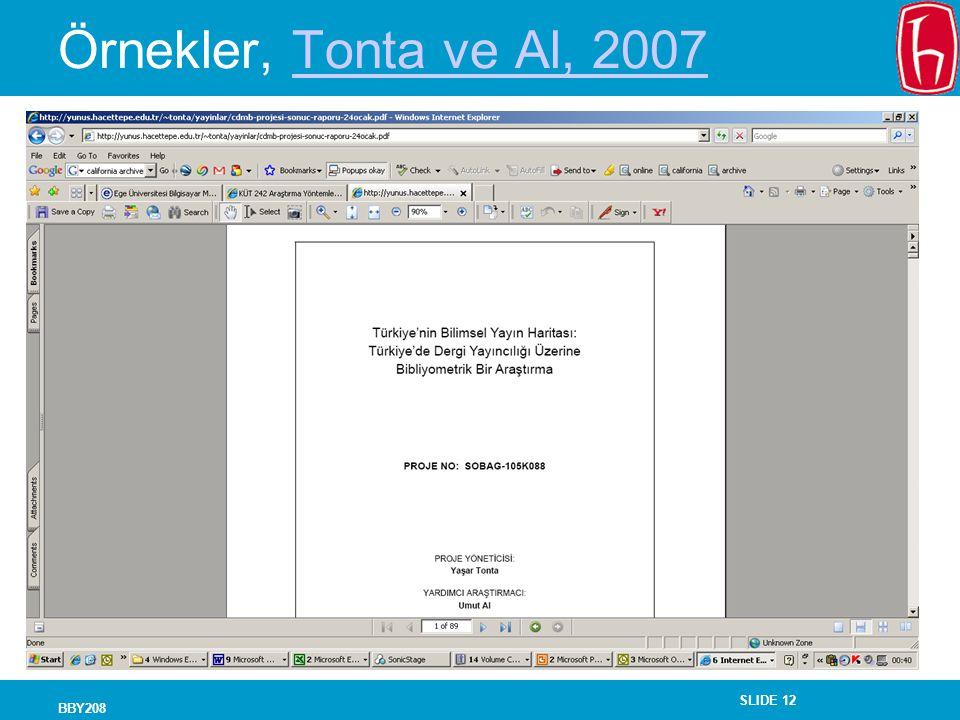 SLIDE 12 BBY208 Örnekler, Tonta ve Al, 2007Tonta ve Al, 2007