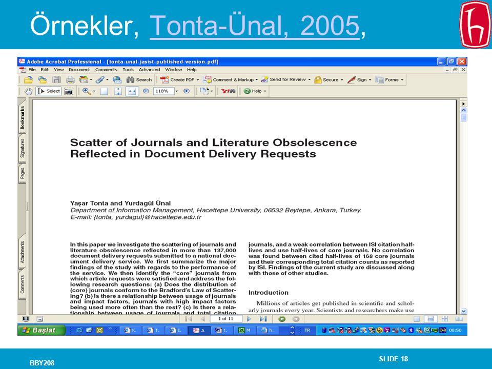 SLIDE 18 BBY208 Örnekler, Tonta-Ünal, 2005,Tonta-Ünal, 2005