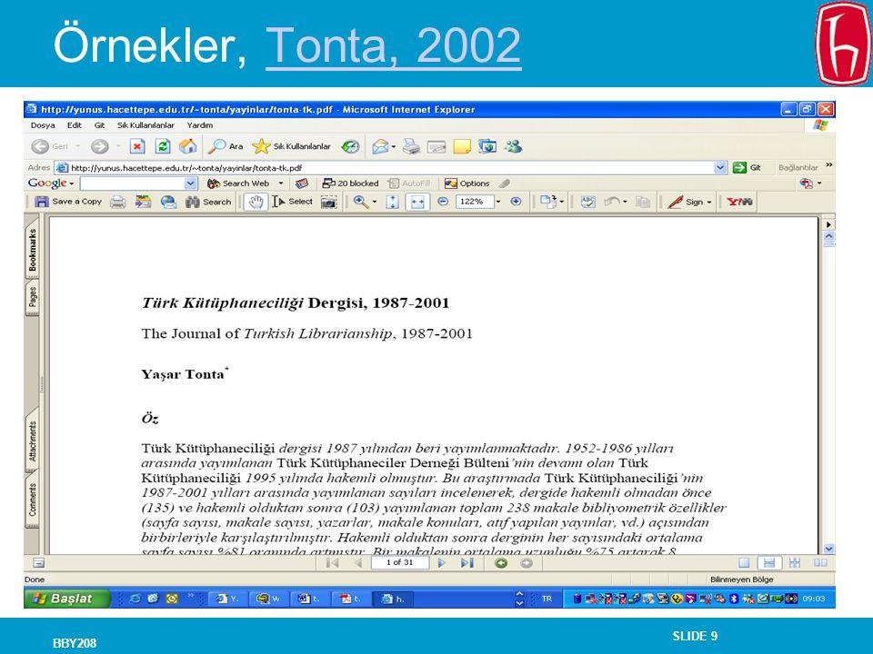 SLIDE 9 BBY208 Örnekler, Tonta, 2002Tonta, 2002