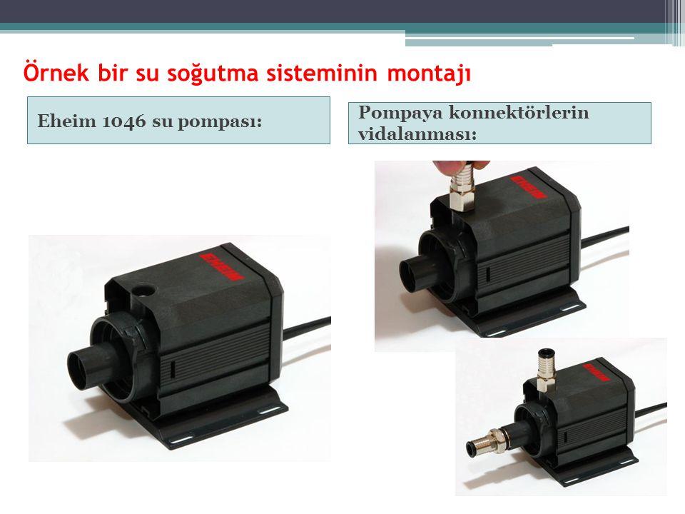 Örnek bir su soğutma sisteminin montajı Eheim 1046 su pompası: Pompaya konnektörlerin vidalanması: