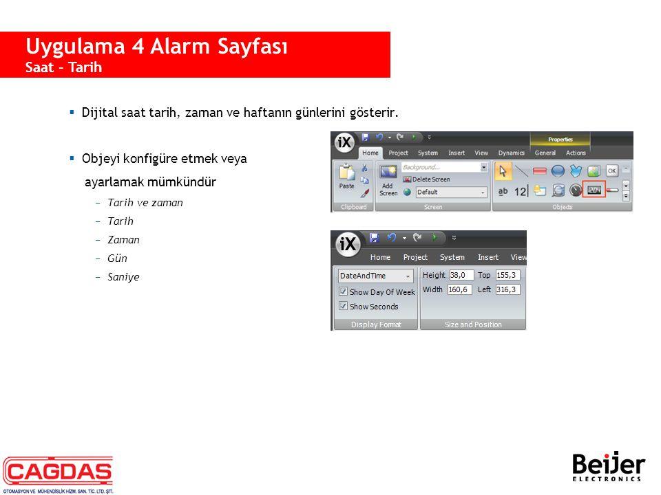  Dijital saat tarih, zaman ve haftanın günlerini gösterir.  Objeyi konfigüre etmek veya ayarlamak mümkündür −Tarih ve zaman −Tarih −Zaman −Gün −Sani