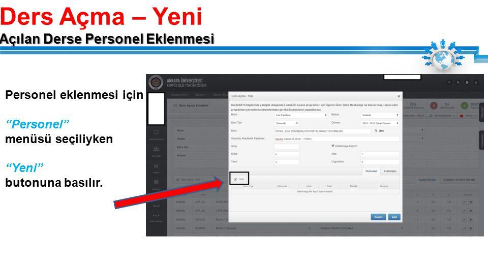 Personel eklenmesi için Personel menüsü seçiliyken Yeni butonuna basılır.